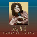 Kitty Wells / Forever Young / Country Music